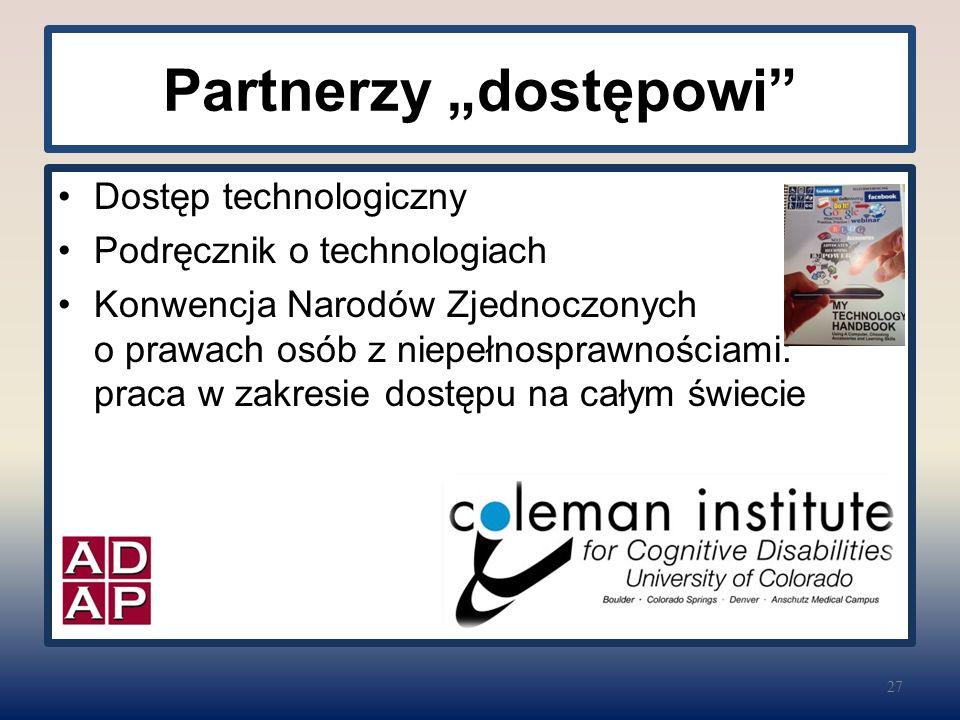 """Partnerzy """"dostępowi"""" Dostęp technologiczny Podręcznik o technologiach Konwencja Narodów Zjednoczonych o prawach osób z niepełnosprawnościami: praca w"""