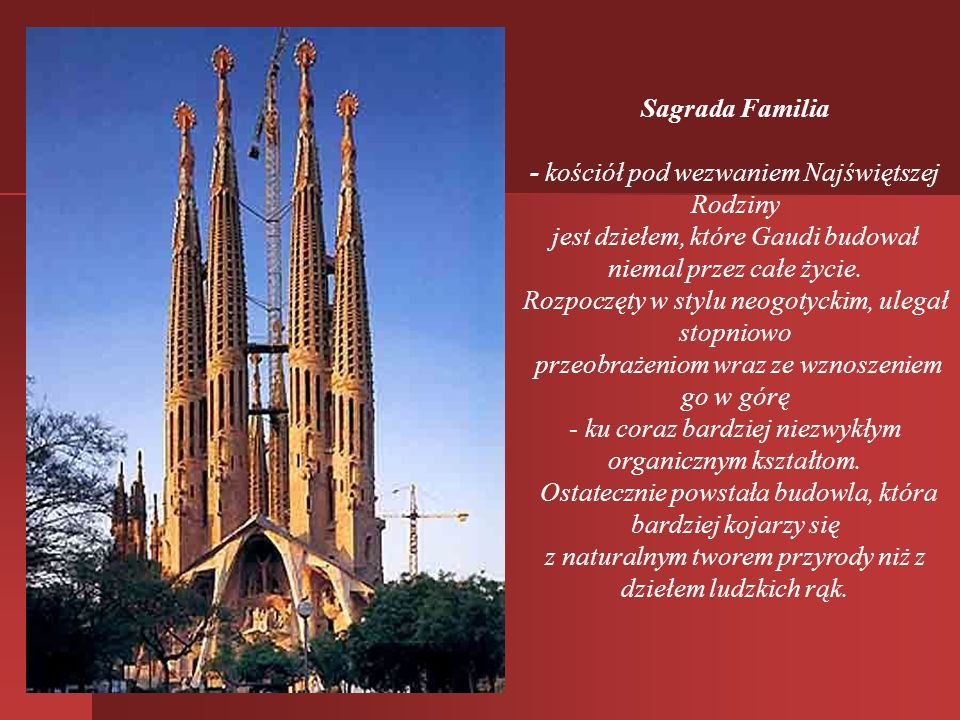 Gaudi- patronem architektów Sława często przychodzi dopiero po śmierci. Dzisiaj nazwisko