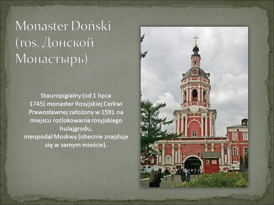 Stauropigialny (od 1 lipca 1745) monaster Rosyjskiej Cerkwi Prawosławnej założony w 1591 na miejscu rozlokowania rosyjskiego hulajgrodu, nieopodal Mos
