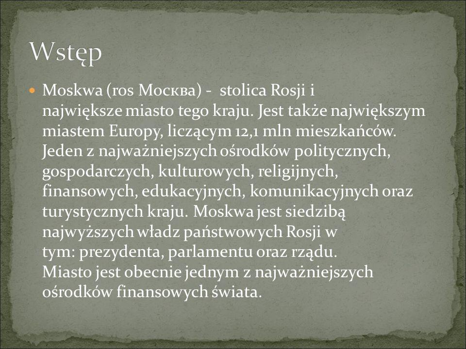 Jerzy Dołgoruki (Юрий Долгорукий) wybudował nad rzeką gród obronny.