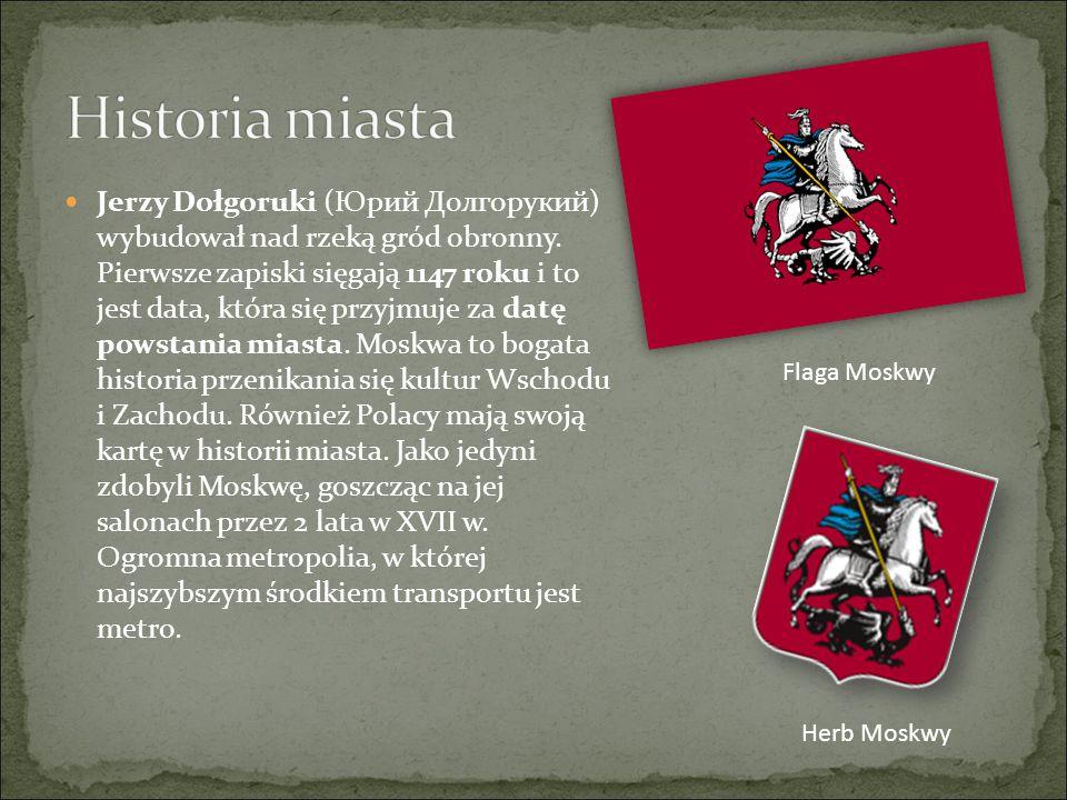 Jerzy Dołgoruki (Юрий Долгорукий) wybudował nad rzeką gród obronny. Pierwsze zapiski sięgają 1147 roku i to jest data, która się przyjmuje za datę pow