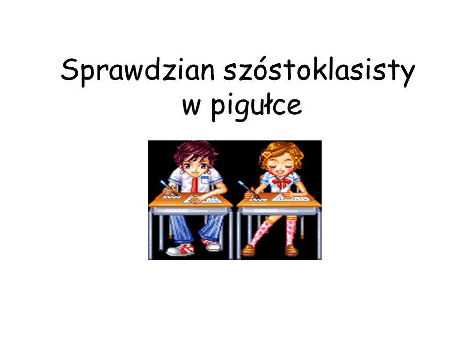 Witaj szóstoklasisto.