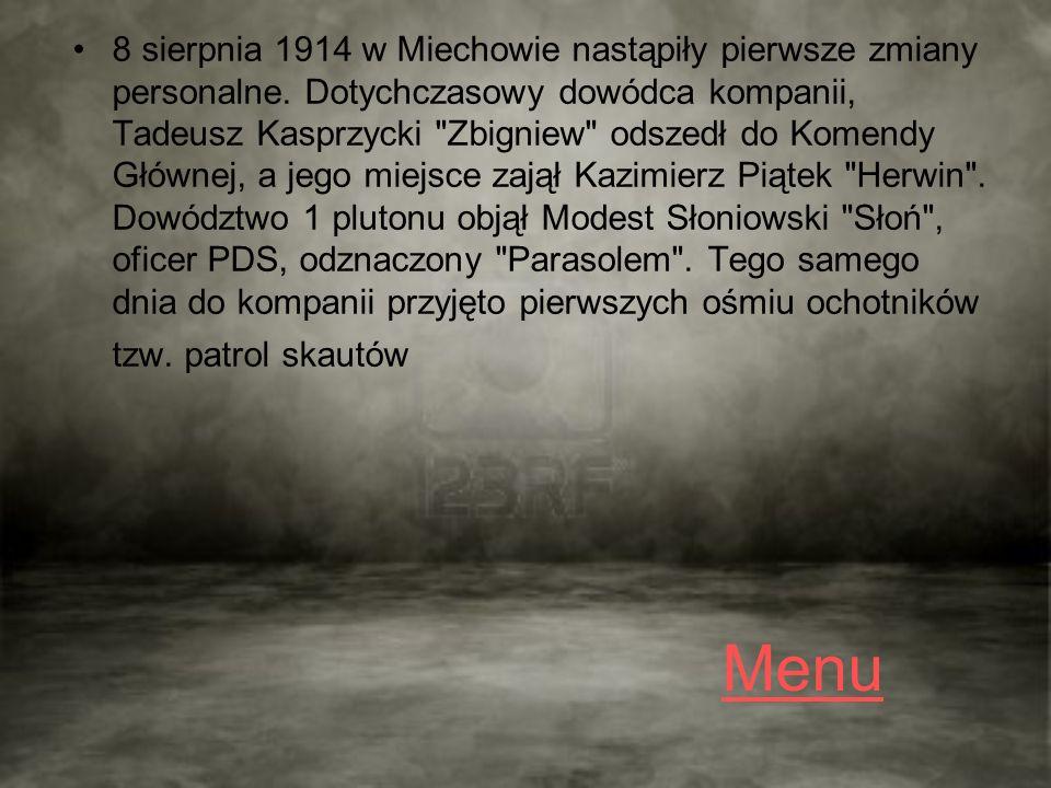 Menu 8 sierpnia 1914 w Miechowie nastąpiły pierwsze zmiany personalne.