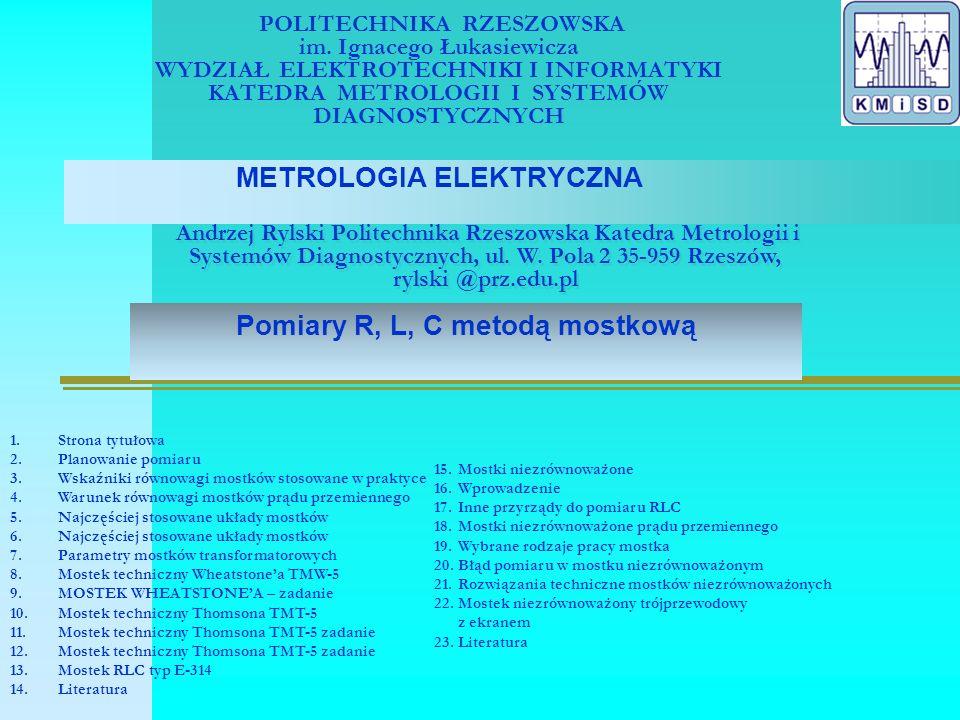 Planowanie pomiaru Hipoteza Eksperyment rozpoznawczy Cel pomiaru Układ pomiarowy Wybór metody pomiaru: Stykowa, bezstykowa, dokładność pomiaru, obciążalność źródła sygnału Odległość układu pomiarowego od obiektu mierzonego, (pomiar zdalny) Wybór przyrządów pomiarowych (dokładność pomiaru, dopasowane impedancyjne, falowe wyjścia do wejścia, zakres, obciążalność źródła sygnału, postać wielkości wyjściowej, cena przyrządu, czas pomiaru) Spis przyrządów pomiarowych, dane katalogowe, błędy, warunki normalne, parametry wejściowe, impedancja, pojemność, rezystancja, czułość Tabela pomiarowa Obliczenia Analiza błędów Wnioski Laboratorium Program ćwiczenia Praca zawodowa TematMultimetr cyfrowy jest uszkodzony Cel ćwiczeniaZnajdź uszkodzenie i napraw podzespół Sprawdzenie podzespołów: przewodów, przełączników, baterii, bezpieczników, układu, połączeń Plan pomiarów Układ pomiarowyWybór układu pomiarowego i przyrządów Plan pomiarów