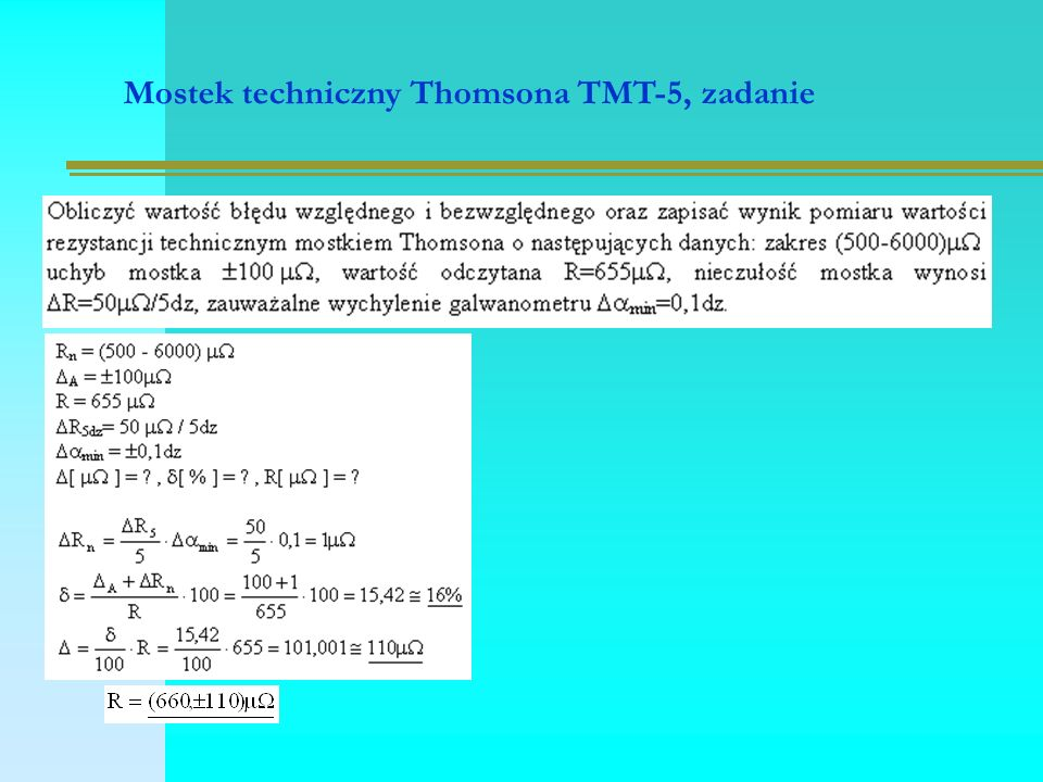 Mostek techniczny Thomsona TMT-5, zadanie