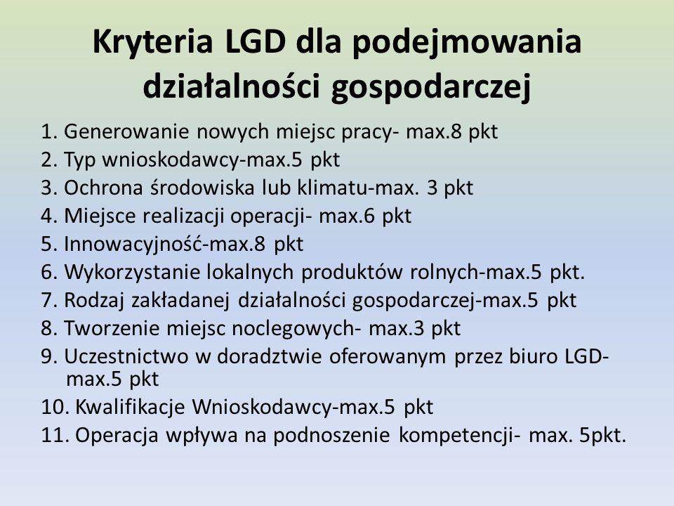 Kryteria LGD dla podejmowania działalności gospodarczej 1.