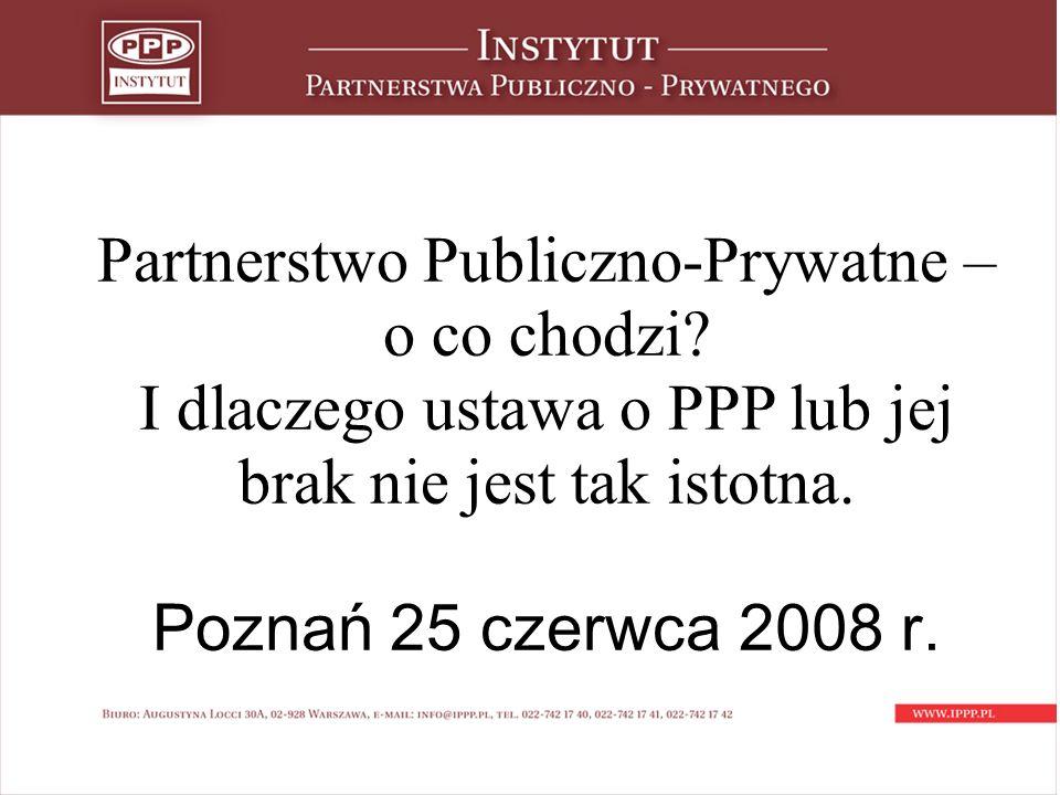 Potencjał PPP – publiczna strona 1.Szansa na realizację większej liczby projektów.