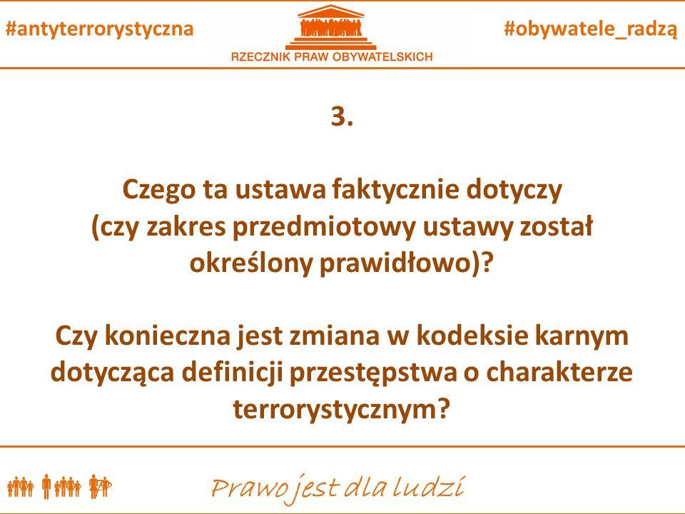  P Prawo jest dla ludzi #obywatele_radzą#antyterrorystyczna 3.