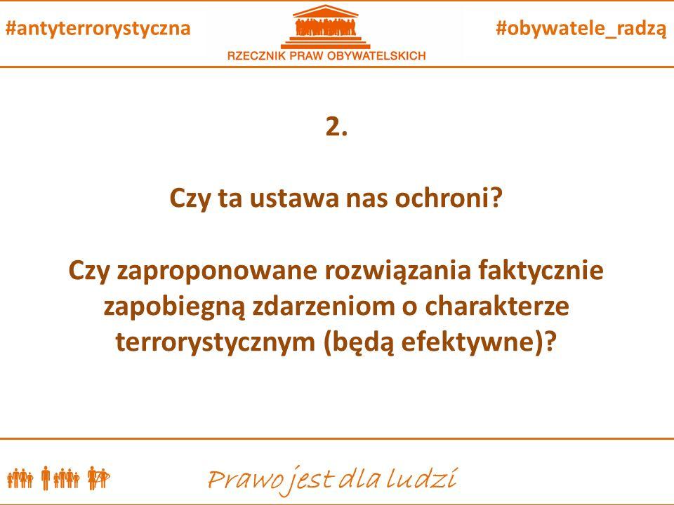  P Prawo jest dla ludzi #obywatele_radzą#antyterrorystyczna 2.