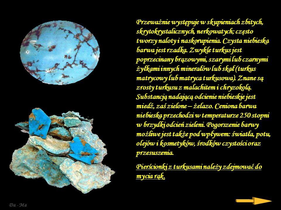 Da - Ma Przeważnie występuje w skupieniach zbitych, skrytokrystalicznych, nerkowatych; często tworzy naloty i naskorupienia.