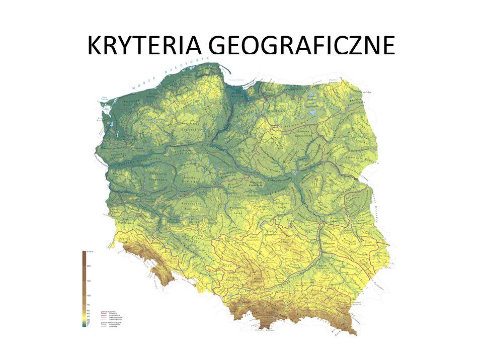 KRYTERIA GEOGRAFICZNE