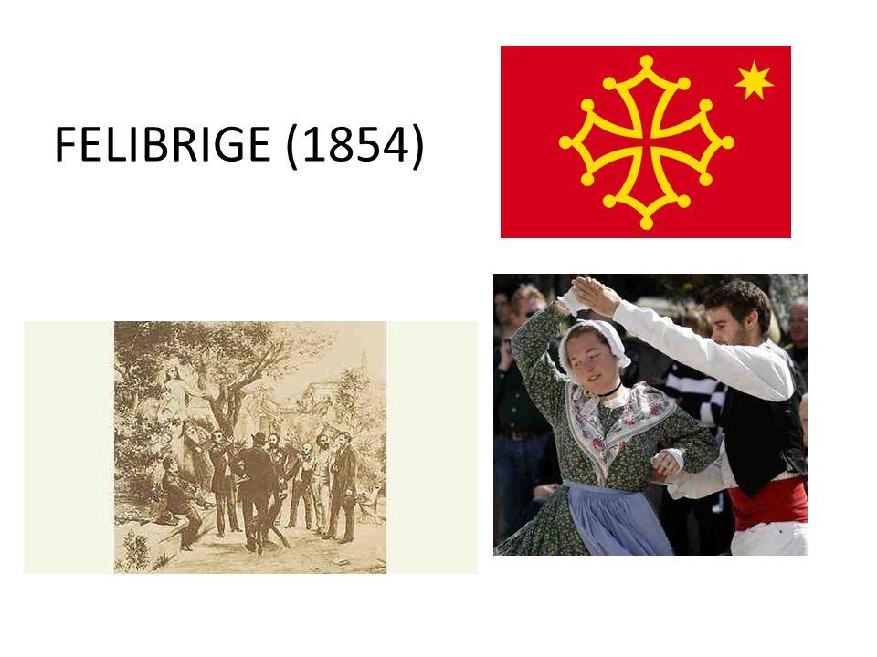 FELIBRIGE (1854)