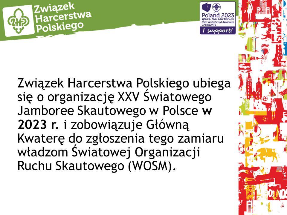 Związek Harcerstwa Polskiego ubiega się o organizację XXV Światowego Jamboree Skautowego w Polsce w 2023 r.