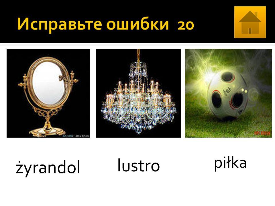 żyrandol lustro piłka