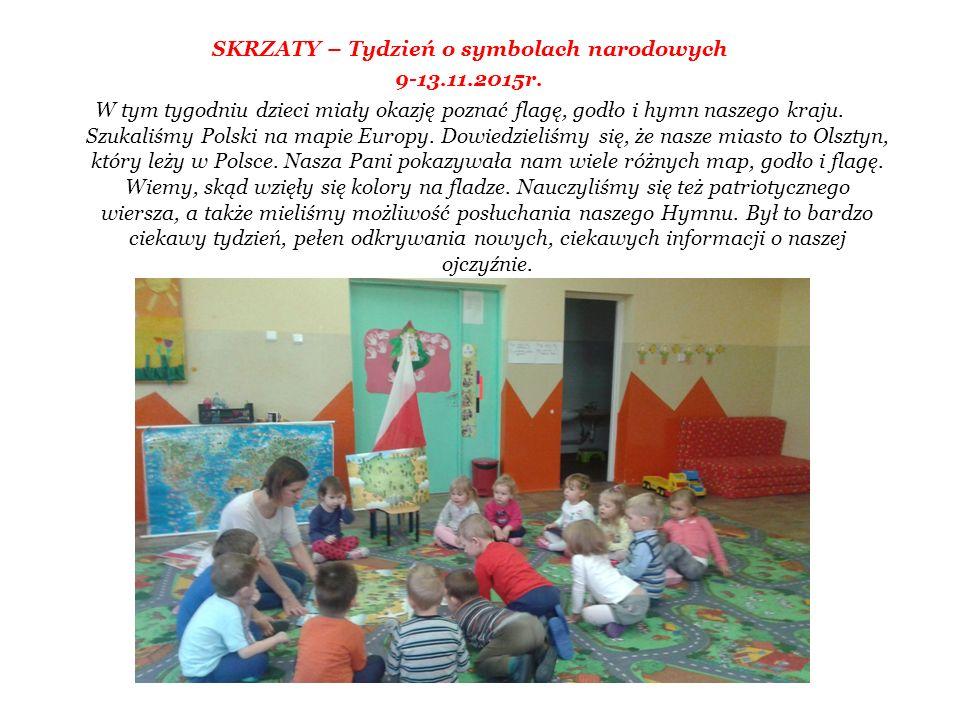 SKRZATY – Tydzień o symbolach narodowych 9-13.11.2015r. W tym tygodniu dzieci miały okazję poznać flagę, godło i hymn naszego kraju. Szukaliśmy Polski