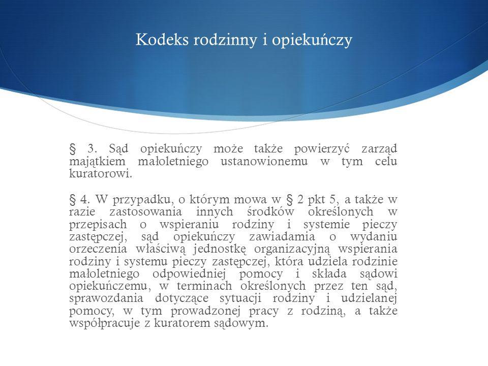 Kodeks rodzinny i opieku ń czy § 3.