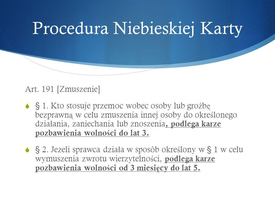 Art. 191 [Zmuszenie]  § 1.