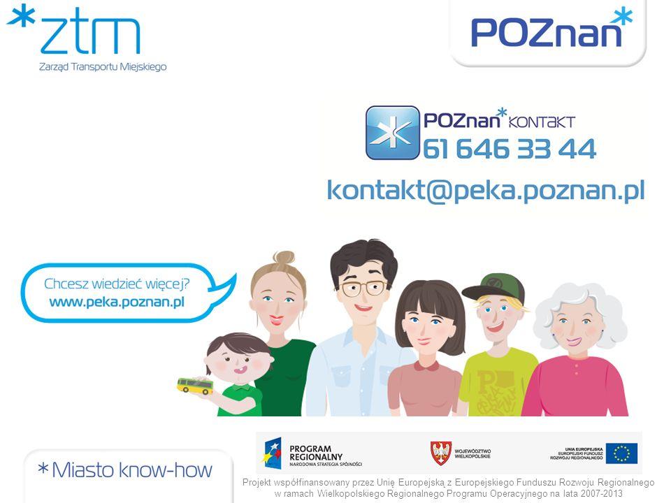 Projekt współfinansowany przez Unię Europejską z Europejskiego Funduszu Rozwoju Regionalnego w ramach Wielkopolskiego Regionalnego Programu Operacyjnego na lata 2007-2013
