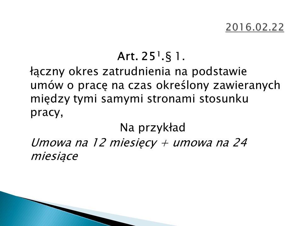 Art. 25 1.§ 1.