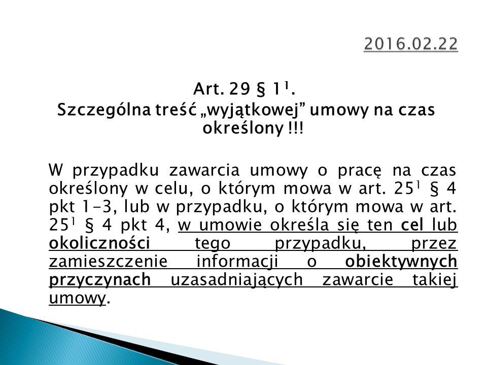 """Art. 29 § 1 1. Szczególna treść """"wyjątkowej umowy na czas określony !!."""