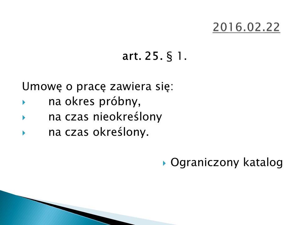 art. 25. § 1.