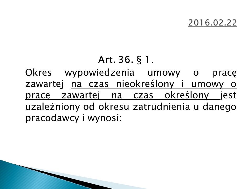Art. 36. § 1.