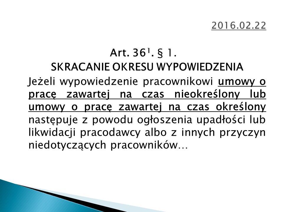 Art. 36 1. § 1.