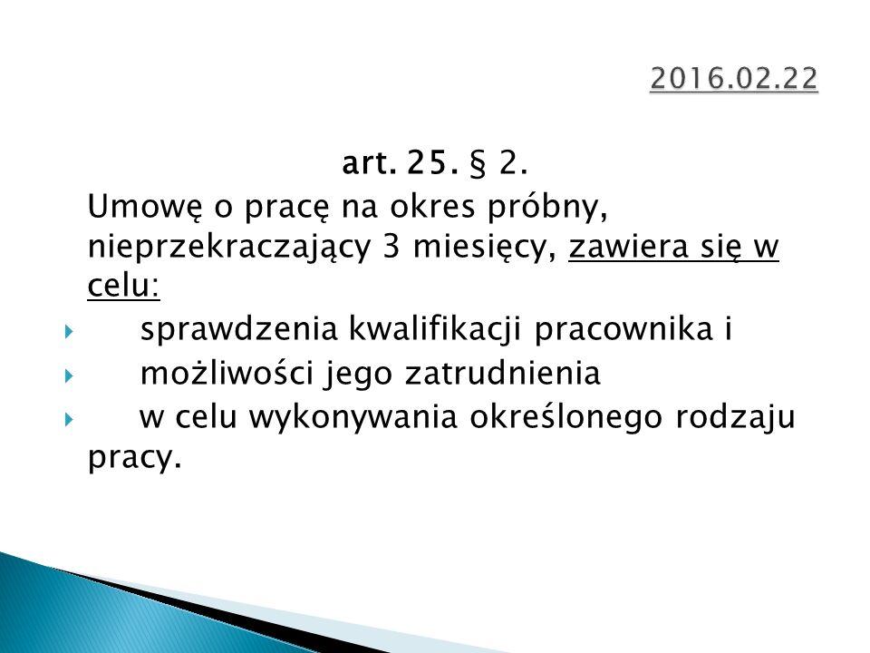 art. 25. § 2.
