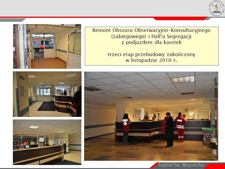 Szpital Św. Wojciecha Remont Obszaru Obserwacyjno-Konsultacyjnego (zabiegowego) i Hall'u Segregacji z podjazdem dla karetek trzeci etap przebudowy zak