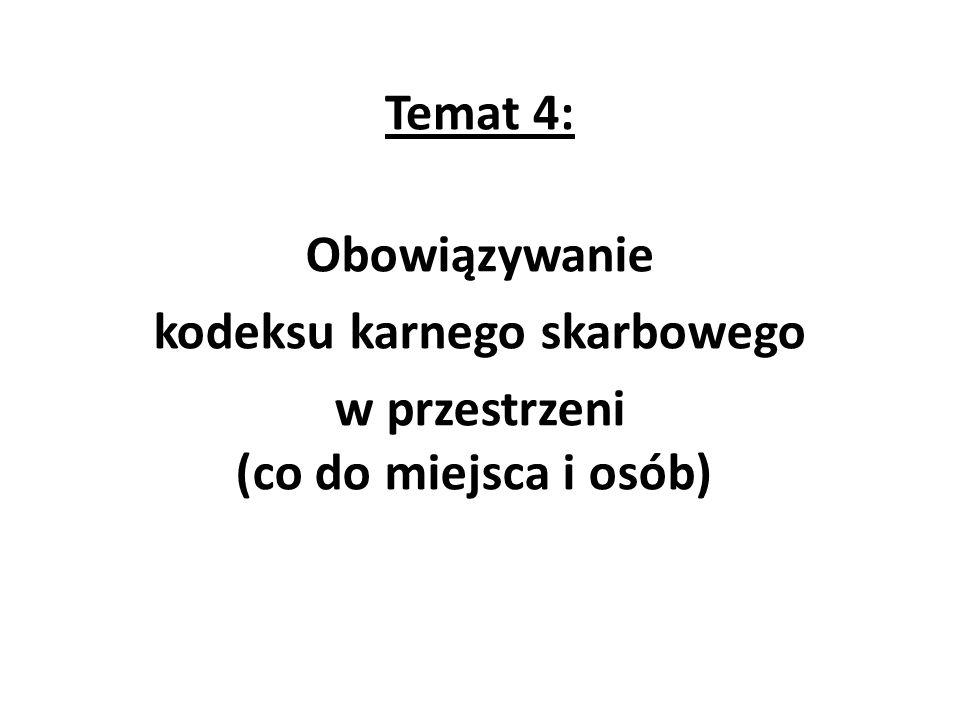 Zasada terytorialności K.k.s.
