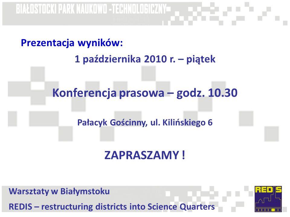 Prezentacja wyników: 1 października 2010 r. – piątek Konferencja prasowa – godz.