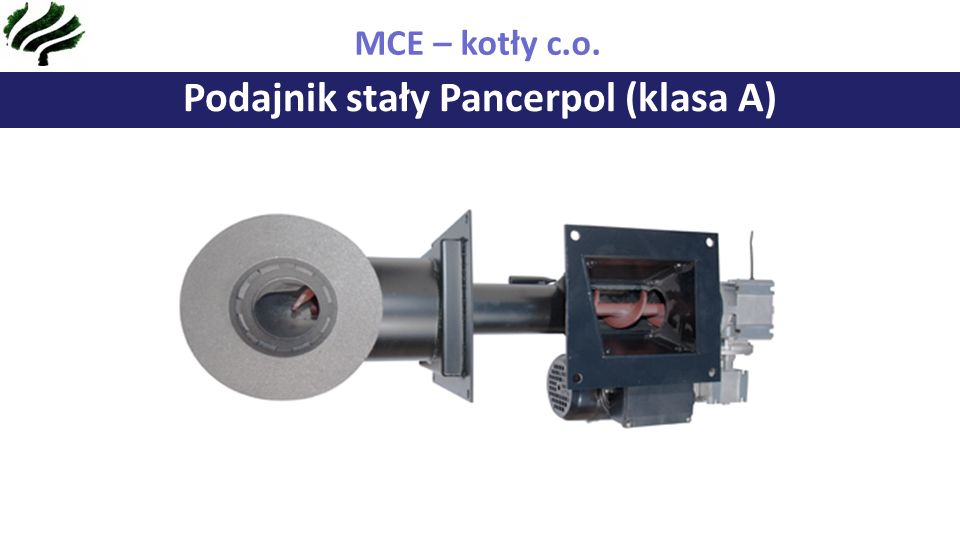 Podajnik stały Pancerpol (klasa A) MCE – kotły c.o.