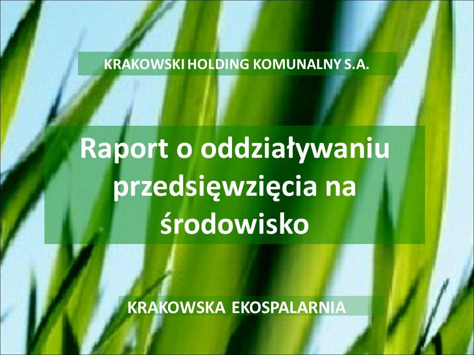 KRAKOWSKA EKOSPALARNIA W raporcie dokonano porównania dwóch metod przekształcania odpadów na poziomie całego systemu gospodarki odpadami Miasta Krakowa: mechaniczno-biologicznej, termicznej.