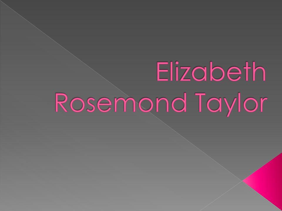  Elizabeth Rosemond Taylor ur.27 lutego 1932 w Hampstead.