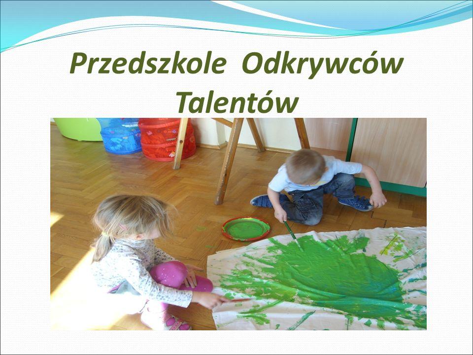Przedszkole Odkrywców Talentów