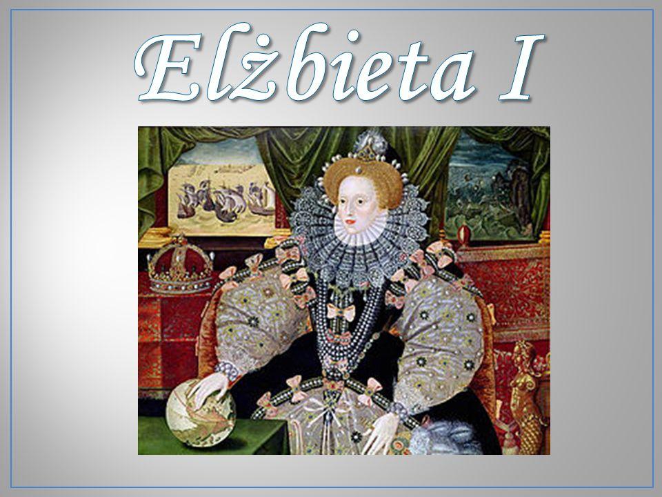 Elżbieta I znana jako Elżbieta I Wielka urodziła się 7 września 1533 w Greenwich.7 września1533Greenwich