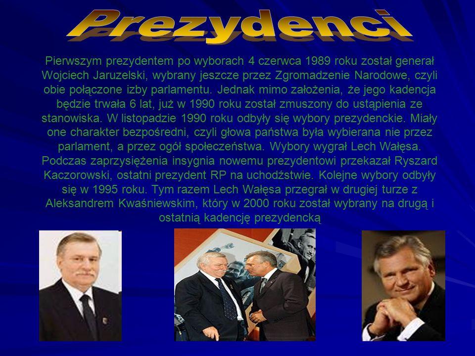 Pierwszym prezydentem po wyborach 4 czerwca 1989 roku został generał Wojciech Jaruzelski, wybrany jeszcze przez Zgromadzenie Narodowe, czyli obie połą