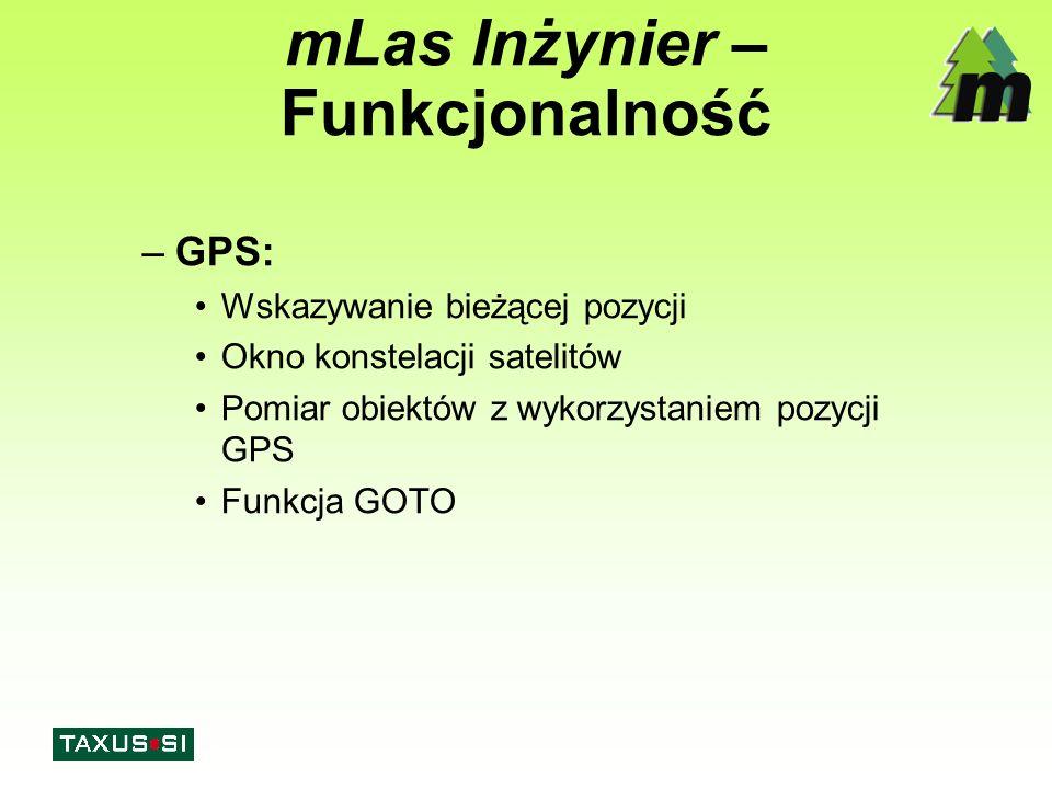 mLas Inżynier – Funkcjonalność –GPS: Wskazywanie bieżącej pozycji Okno konstelacji satelitów Pomiar obiektów z wykorzystaniem pozycji GPS Funkcja GOTO
