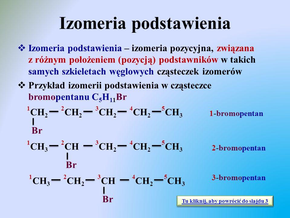 Izomeria podstawienia  Izomeria podstawienia – izomeria pozycyjna, związana z różnym położeniem (pozycją) podstawników w takich samych szkieletach wę