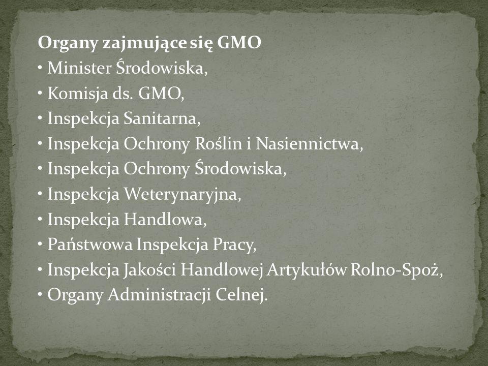 Organy zajmujące się GMO Minister Środowiska, Komisja ds.