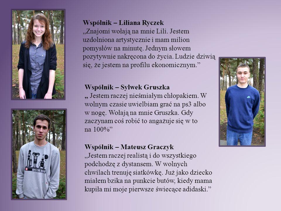 """Wspólnik – Liliana Ryczek """"Znajomi wołają na mnie Lili. Jestem uzdolniona artystycznie i mam milion pomysłów na minutę. Jednym słowem pozytywnie nakrę"""