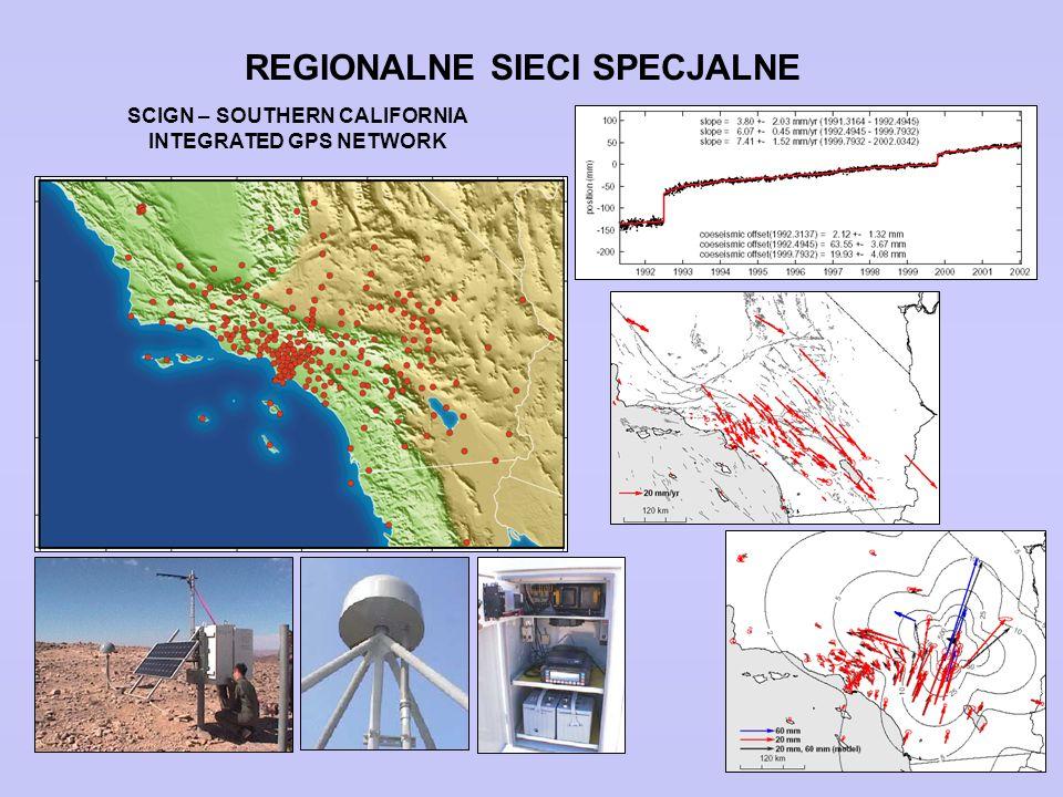 REGIONALNE SIECI SPECJALNE SCIGN – SOUTHERN CALIFORNIA INTEGRATED GPS NETWORK