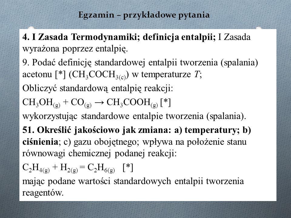 Standardowa entalpia reakcji (ΔH o ) N 2 + 3H 2 → 2NH 3 Niejednoznaczność zapisu.
