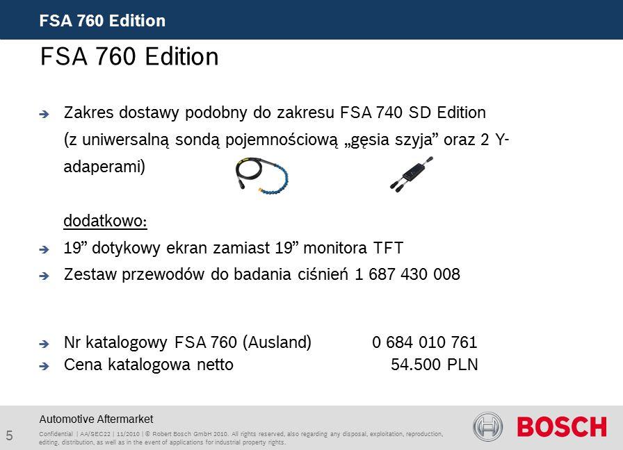 5 FSA 760 Edition Confidential | AA/SEC22 | 11/2010 | © Robert Bosch GmbH 2010.