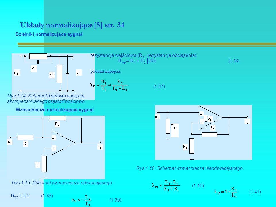 Układy normalizujące [5] str. 34 Dzielniki normalizujące sygnał Rys.1.14.