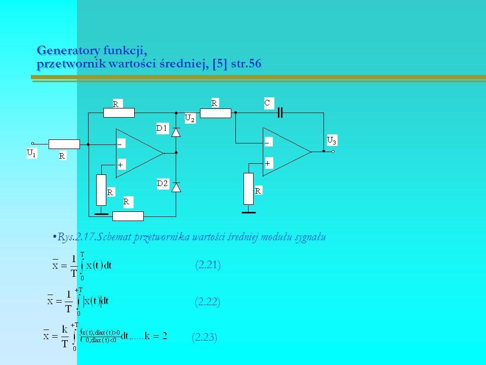 Generatory funkcji, przetwornik wartości średniej, [5] str.56 (2.21) Rys.2.17.Schemat przetwornika wartości średniej modułu sygnału (2.22) (2.23)