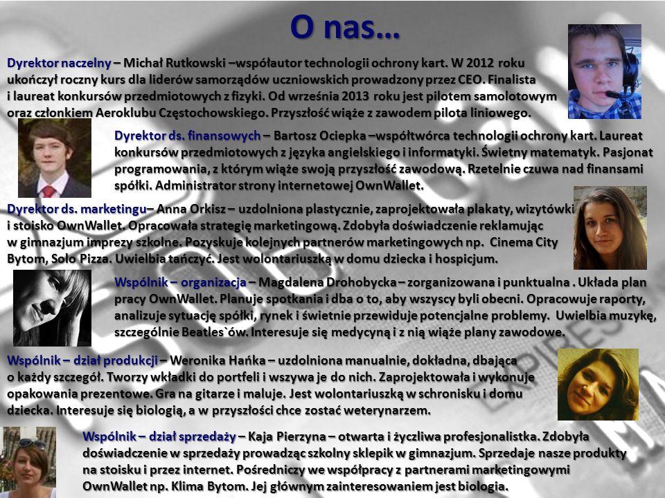 O nas… Dyrektor naczelny – Michał Rutkowski –współautor technologii ochrony kart.