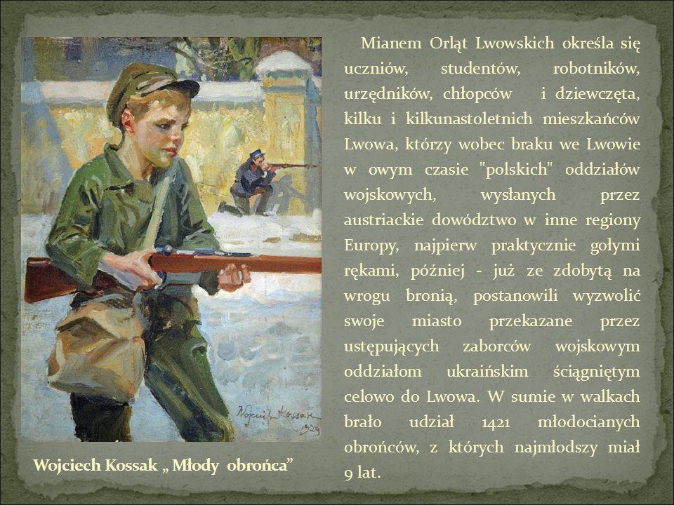 Mianem Orląt Lwowskich określa się uczniów, studentów, robotników, urzędników, chłopców i dziewczęta, kilku i kilkunastoletnich mieszkańców Lwowa, którzy wobec braku we Lwowie w owym czasie polskich oddziałów wojskowych, wysłanych przez austriackie dowództwo w inne regiony Europy, najpierw praktycznie gołymi rękami, później - już ze zdobytą na wrogu bronią, postanowili wyzwolić swoje miasto przekazane przez ustępujących zaborców wojskowym oddziałom ukraińskim ściągniętym celowo do Lwowa.
