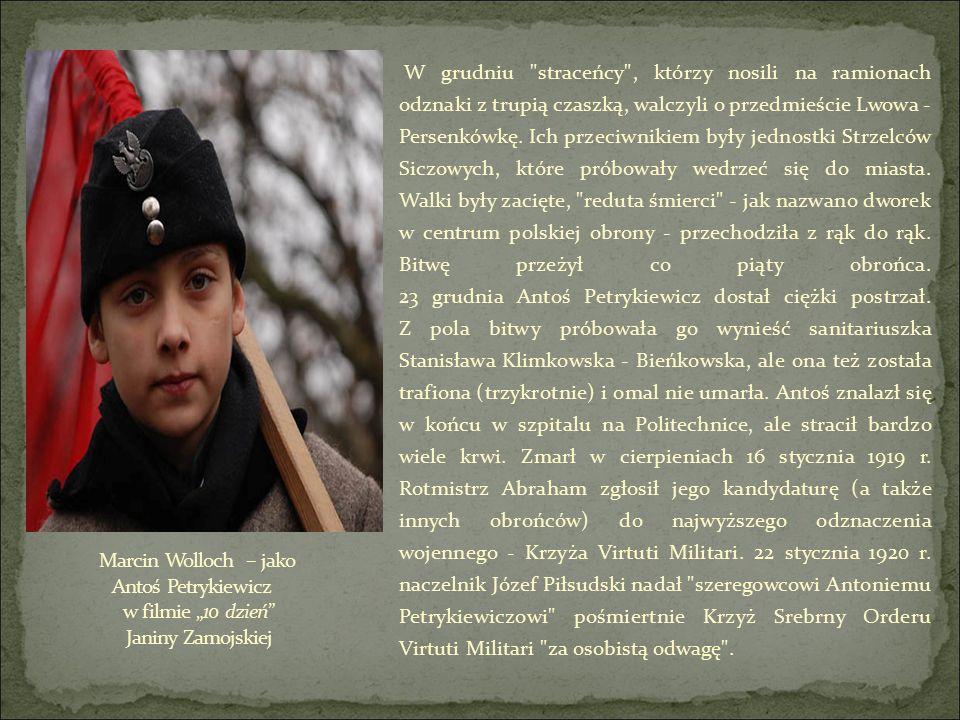 W grudniu straceńcy , którzy nosili na ramionach odznaki z trupią czaszką, walczyli o przedmieście Lwowa - Persenkówkę.