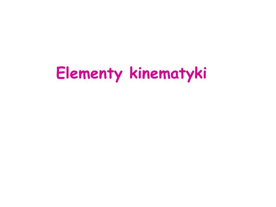 Elementy kinematyki